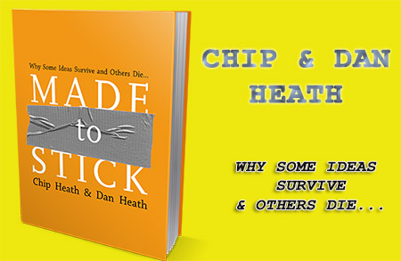 Chip and Dan Heath-Made to Stick