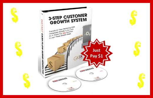 3 Step Customer Growth System for $1