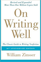 On Writing Well-Classic Guide to Writing Nonfiction by William Zinsser