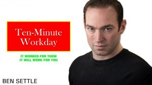 10-Minute-Workday-ben-settle-4b