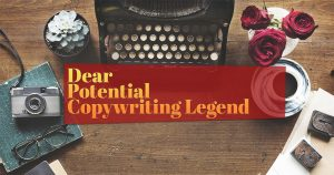 Dear-Potential-Copywriting-Legend-2