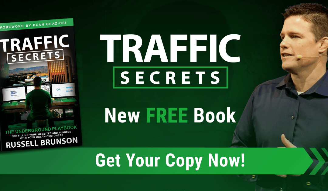 Order Russell Brunson's new book Traffic Secrets