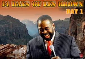 14-days-of-les-brown